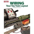 Kalmbach Books 108405 WIRING Your Toy Train Layout