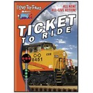 TM Videos Ticket To Ride, DVD I Love Toy Trains