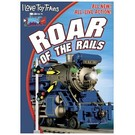 TM Videos ROAR of the Rails, DVD I Love Toy Trains