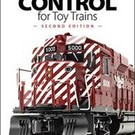 Kalmbach Books 108395 Command Control for Toy Trains