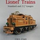 Greenberg's Greenberg's Guide to Lionel Standard and 2-7/8 Gauges, 1901-1940