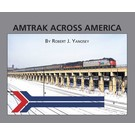 Morning Sun Books 5879 Amtrak Across America Book