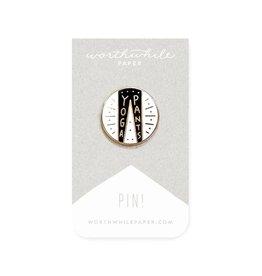 Worthwhile Paper Yoga Pants Pin
