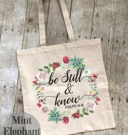 Mint Elephant Apparel Be Still Tote Bag