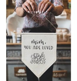 AllyBeth Design Co. Mom You Are Loved Banner