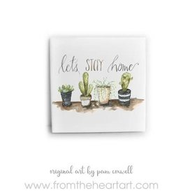 From The Heart Art Let's Stay Home Ceramic Tile