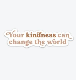 The Anastasia Co Your Kindness Can Change the World Sticker