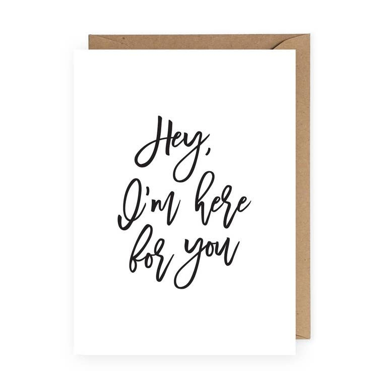 The Anastasia Co I'm Here For You Greeting Card