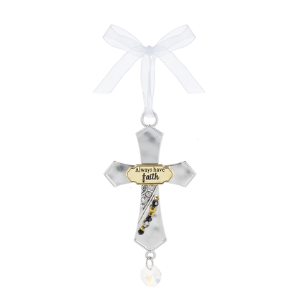 Cross Ornament- Always Have Faith