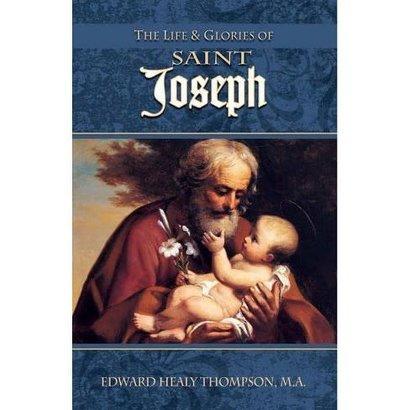 The Life & Glories of Saint Joseph Book