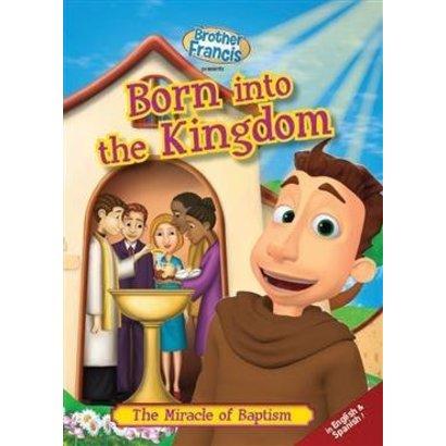 Born into the Kingdom
