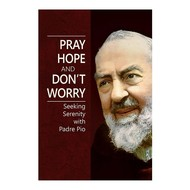 Pray Hope and Dont Worry
