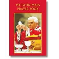 My Latin Mass Prayer Book - Pope Benedict