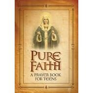 Pure Faith - A Prayer Book For Teens