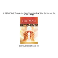 A Biblical Walk Throught The Mass