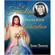 ST FAUSTINA PRAYER BOOK FOR ADORATION