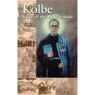 Kolbe: Saint of the Immaculata