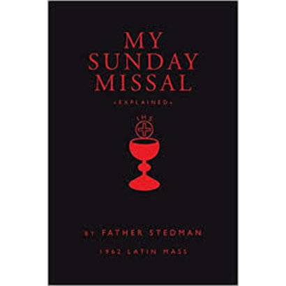 My Sunday Missal by Father Stedman 1962 Latin Mass