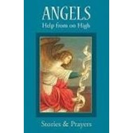 Angels Help from on High Stories and Prayers book