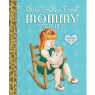 Little Golden Book Mommy Stories