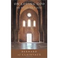 On Loving God: De Diligendo Deo
