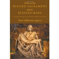 Visits to the Blessed Sacrament & to Blessed Mary