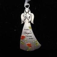 """Angel Ornament, """"I said a prayer for you"""""""