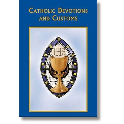 Catholic Devotions and Customs- Prayer Book