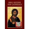 Bible History for Catholics booklet