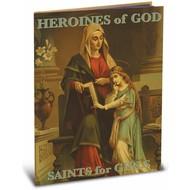 Heroines of God Saints for Girls book