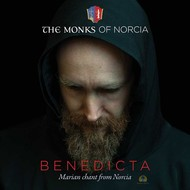 Benedicta- Marian chants from Norcia