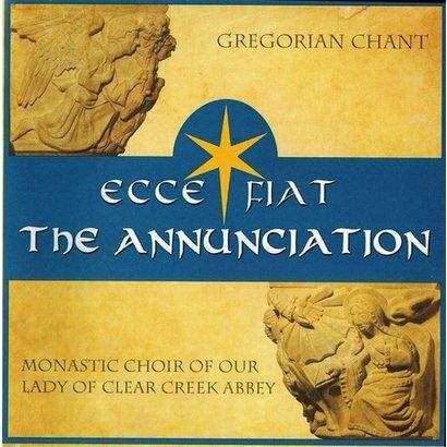 Ecce Fiat: The Annunciation