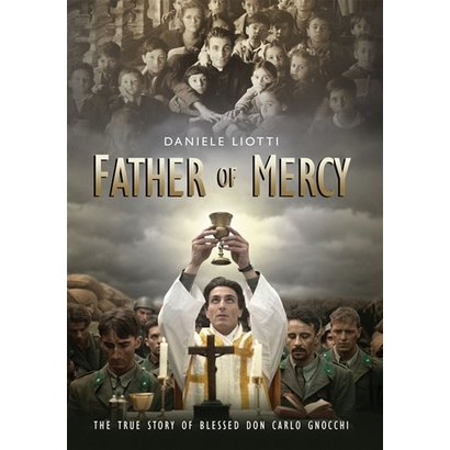 Father of Mercy The True Story of Blessed Don Carlo Gnocchi DVD