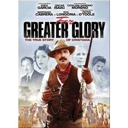 For Greater Glory The True Story of Cristiada DVD