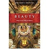 Beauty: What It Is & Why It Matters, Book by John-Mark L. Miravalle