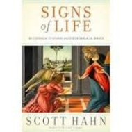 Signs of Life, Book by  Scott Hahn