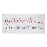"God Bless America My Home Sweet Home, 12""x55"""