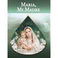 Nuestra Madre Maria Y El Nino Jesus