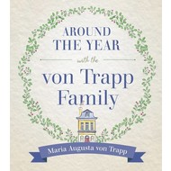 Around the Year with the von Trapp Family
