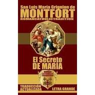San Luis Maria Grignion de Montfort , El Secreto de Maria