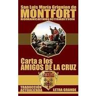 San Luis Maria Grignion de Montfort , Carta a Los  Amigos de la Cruz