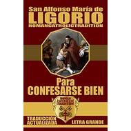 San Alfonso María de Ligorio, Para Confesarse Bien