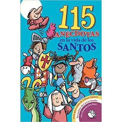 115 Anecdotas en la Vida de Los Santos