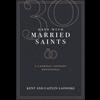 30 Days With Married Saints: A Catholic Couples' Devotional by Lasnoski & Lasnoski