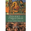 Advent and Christmas Wisdom from Pope John II