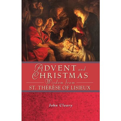 Advent and Christmas from St Therese of Lisieux