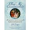 Bless My Grandchild Book
