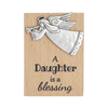 Angel Magnet, A daughter is a Blessing
