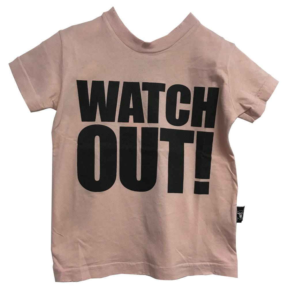 Watch Out Tshirt Powder Pink