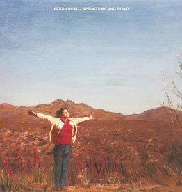 Fiddlehead – Springtime and Blind